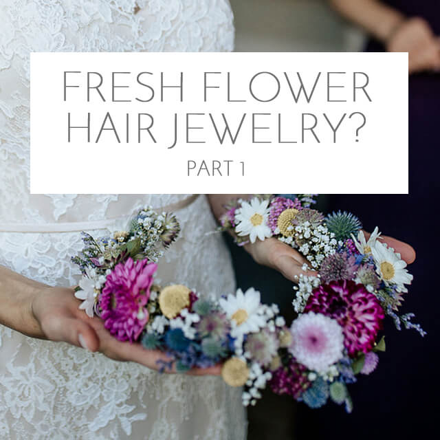 flowers as hair accessory? <br>Part 1