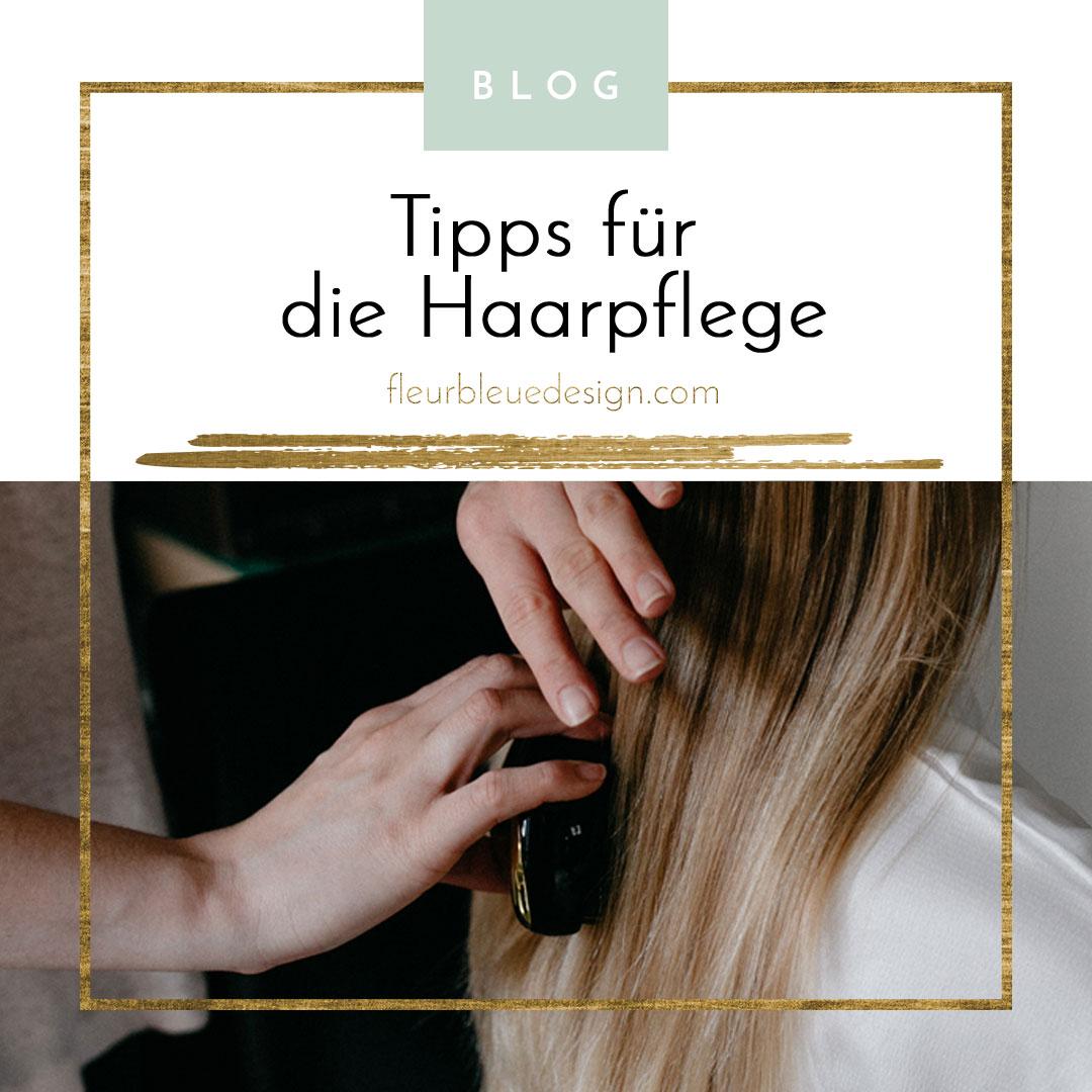Tipps zur Haarpflege – [fleurbleuedesign.com]